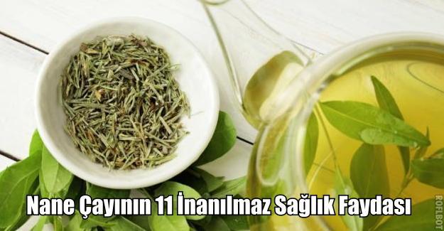 Nane Çayının 11 İnanılmaz Sağlık Faydası