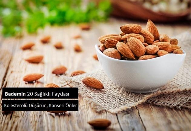 Bademin 20 Sağlıklı Faydası, Kolesterolü Düşürün, Kanseri Önler