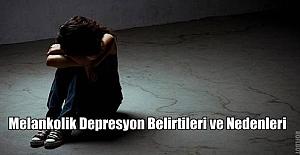 Melankolik Depresyon Belirtileri ve Nedenleri