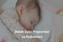 Bebek Uyku Programları ve Problemleri
