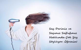 Saç Deriniz ve Saçınız Sağlığınız Hakkında Çok Şey Söylüyor: Öğrenin!